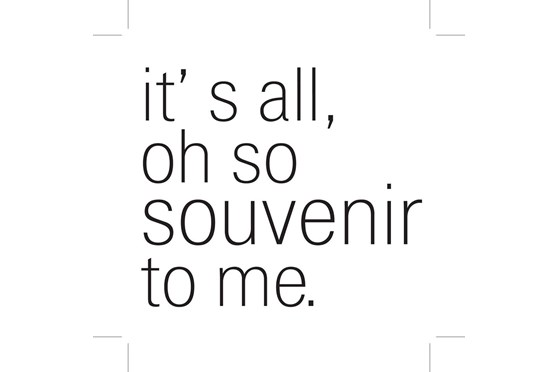 It's all, oh so souvenir to me